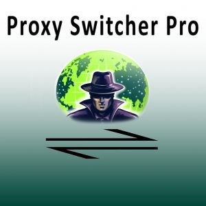 Proxy Switcher Pro Crack + Serial key for free Download